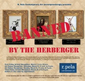 "From the invitation to ""Banned by the Herberger"" at R. Pela Contemporary, which features Ronnie Ray Mendez, Mike Ford and Lisa Albinger."