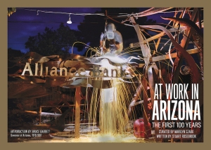 "The dustjacket from ""At Work in Arizona,"" curated by Marilyn Szabo and written by Stuart Rosebrook."